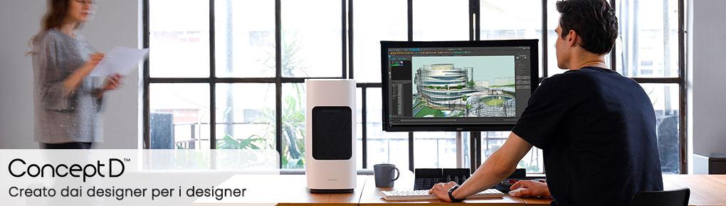 ConceptD monitor, workstation e notebook per designer architetti e creativi